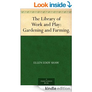 The Library of Work and Play: Gardening and Farming